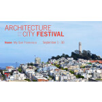 Announcing 2014 Architecture and the City Festival
