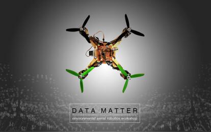 Data Matter environmental aerial robotics workshop
