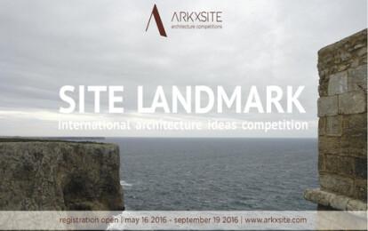 ArkxSite SITE LANDMARK Competition 2016