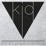 Kid-A (Play Architecture)