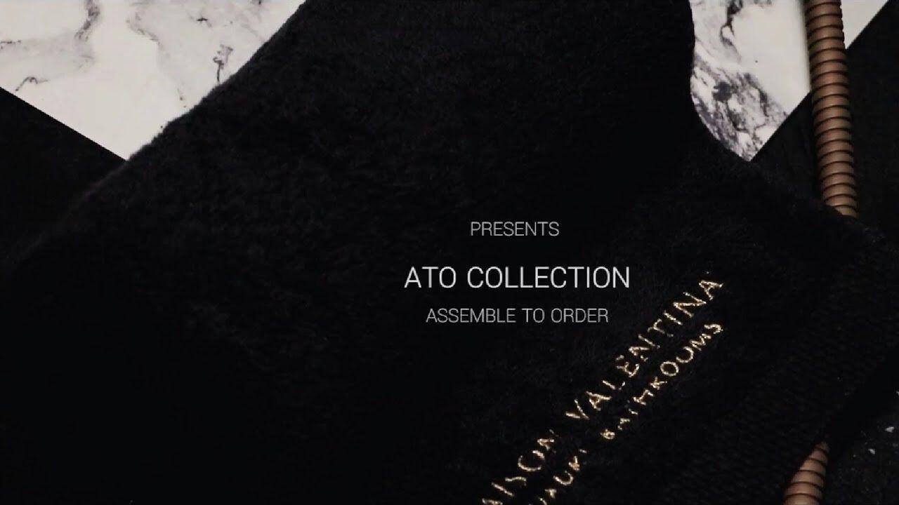 Maison Valentina - Ato Collection