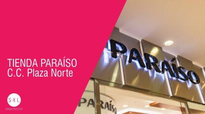 TIENDA PARAÍSO PLAZA NORTE - SXL ARQUITECTOS