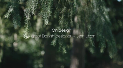 A great Danish designer - Jorn Utzon