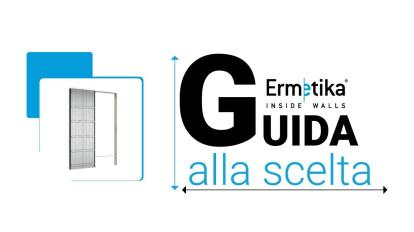 Ermetika | Guida alla scelta - configura il tuo prodotto!